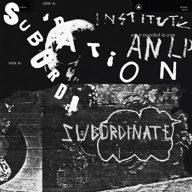 Institute: Subordination: Coloured Vinyl