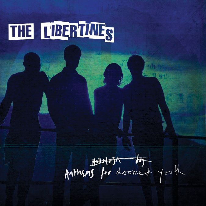 The Libertines: Anthems for Doomed Youth CD