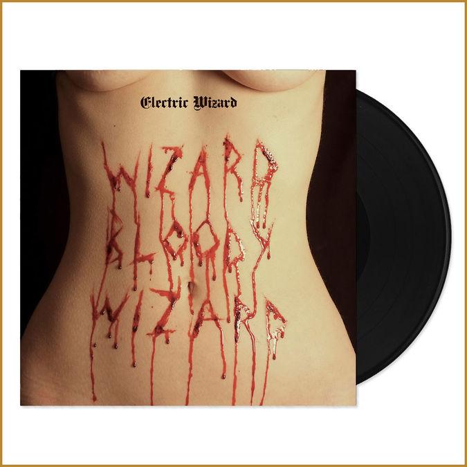 Electric Wizard: Wizard Bloody Wizard