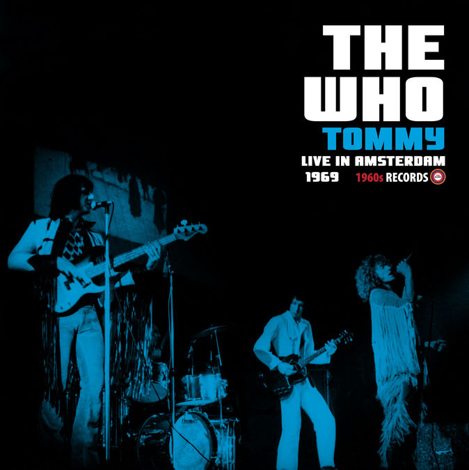 The Who: Tommy Live In Amsterdam 1969