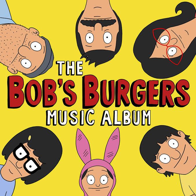 Bob's Burgers: The Bob's Burgers Music Album