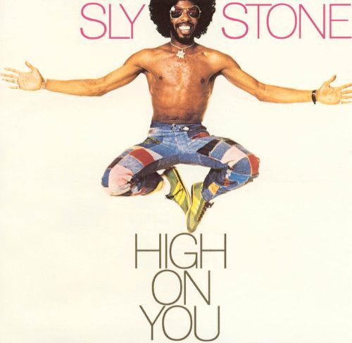 Sly Stone: High On You