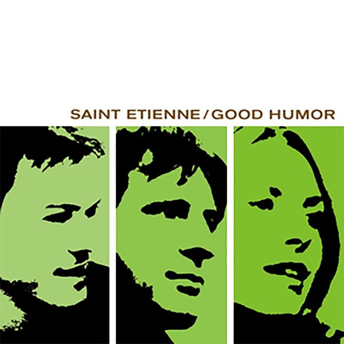 Saint Etienne: Good Humor