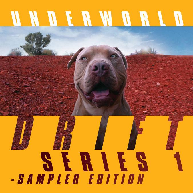 Underworld: DRIFT SONGS
