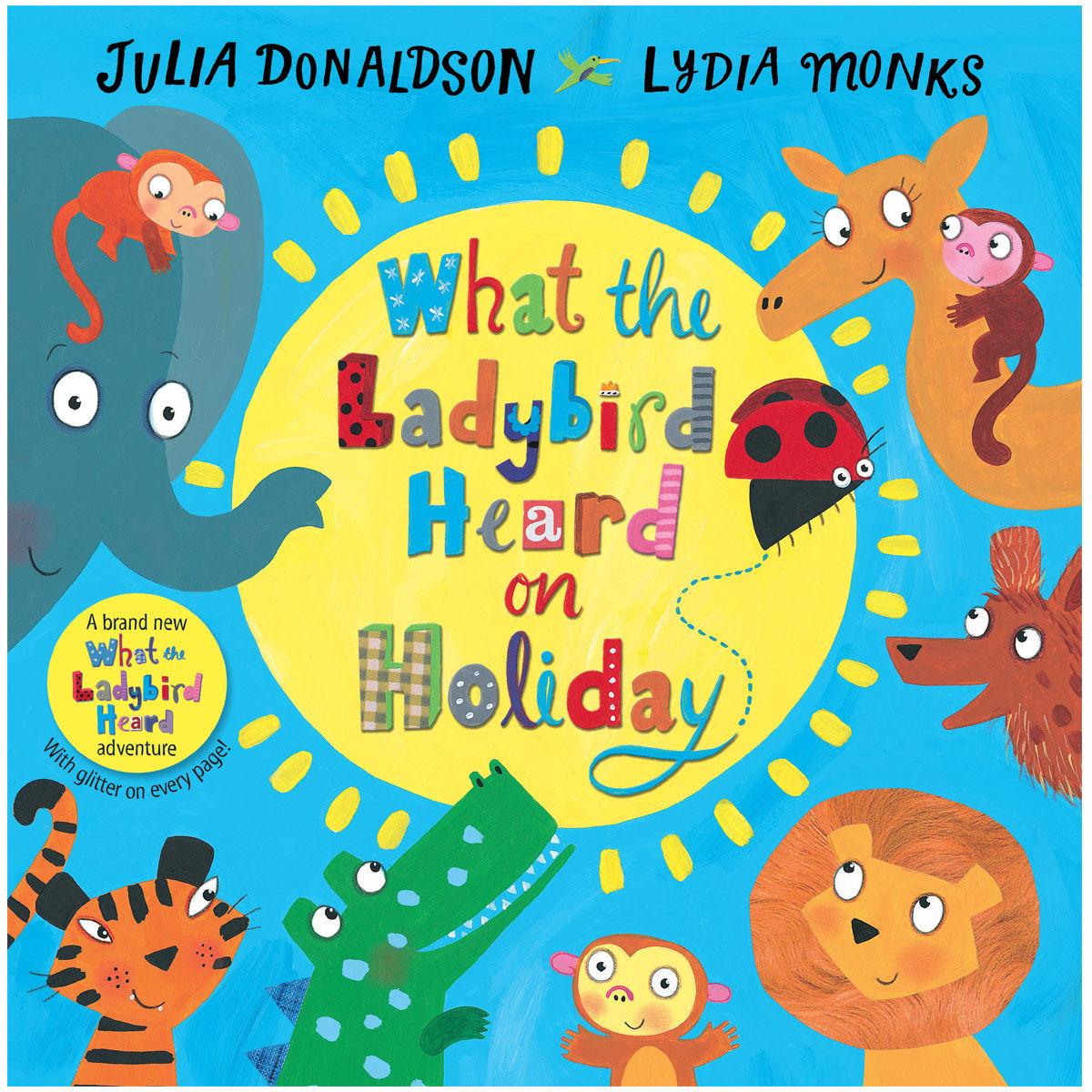 Children's Books Julia Donaldson What the Ladybird Heard on Holiday
