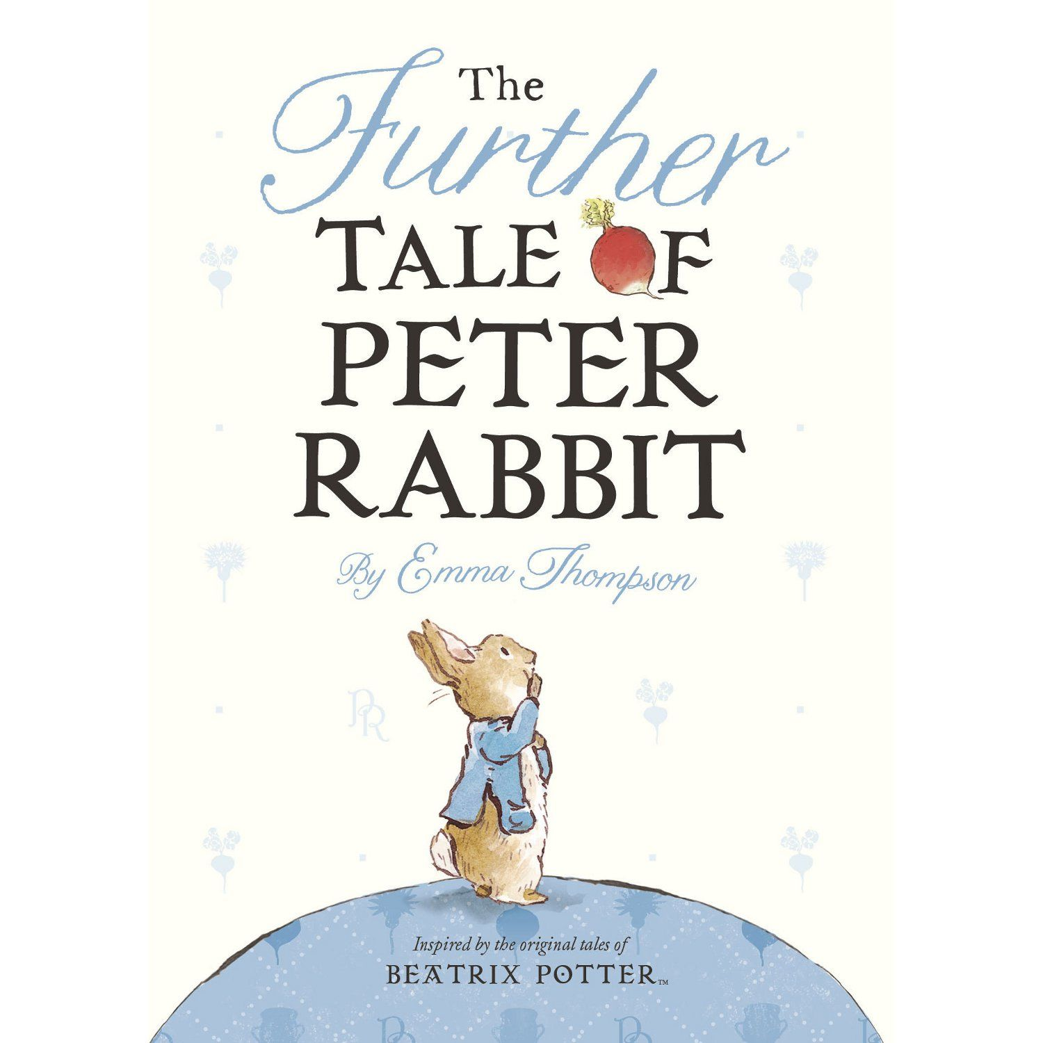 Peter Rabbit The Further Tale of Peter Rabbit (Board Book)
