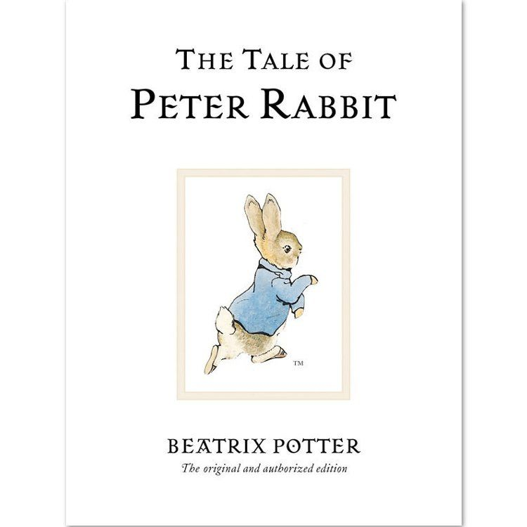 Peter Rabbit The Tale of Peter Rabbit (Hardback)