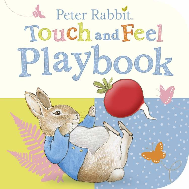 Peter Rabbit Peter Rabbit Touch and Feel Playbook (Board Book)