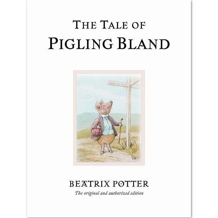 Pigling Bland The Tale of Pigling Bland (Hardback) - Peter Rabbit Gifts