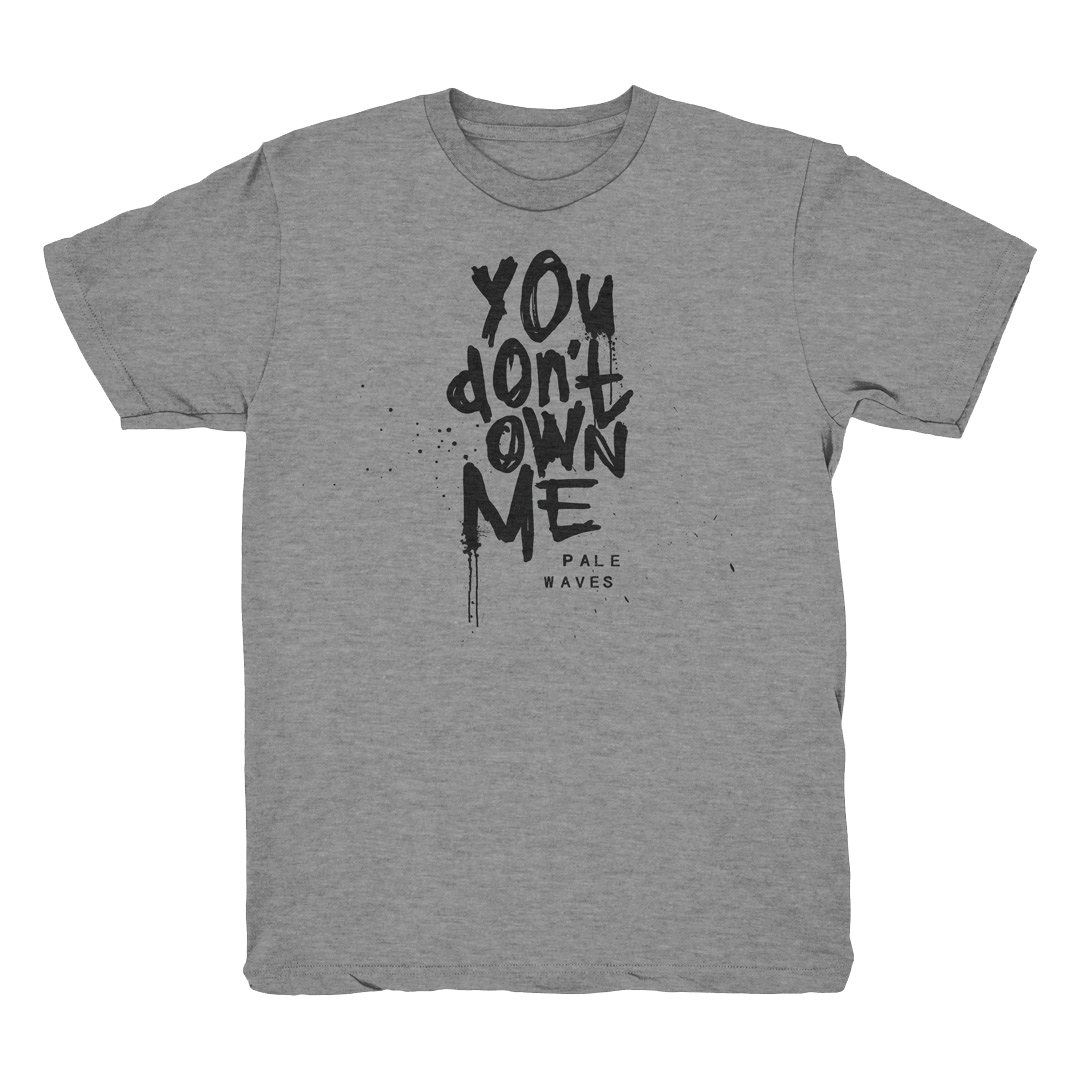 Pale Waves: 'You Don't Own Me' T-shirt