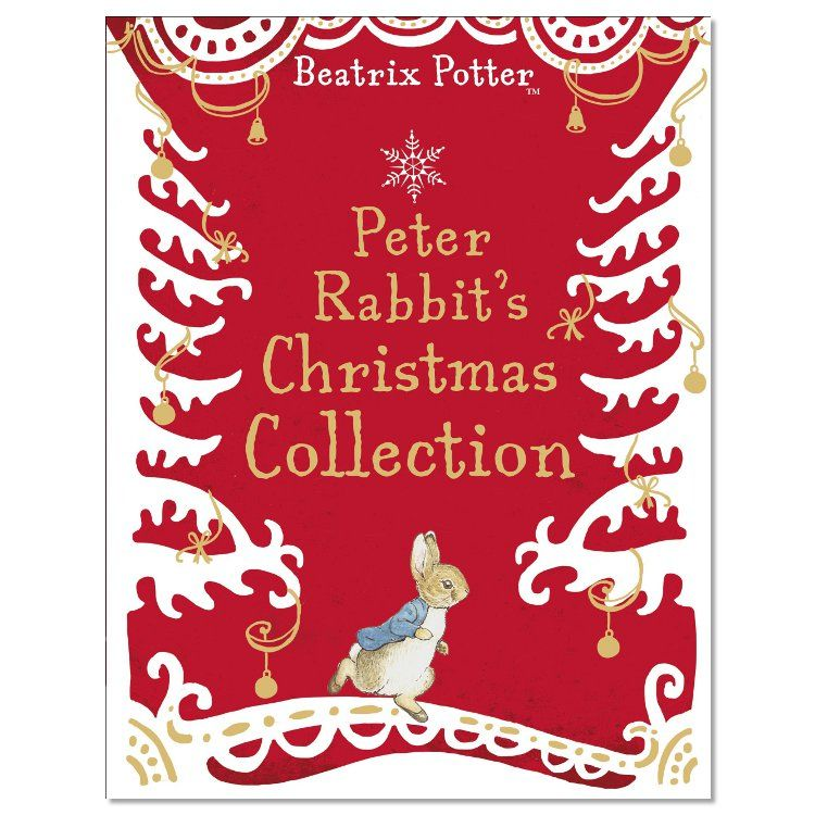 Peter Rabbit A Peter Rabbit Christmas Collection (Hardback)