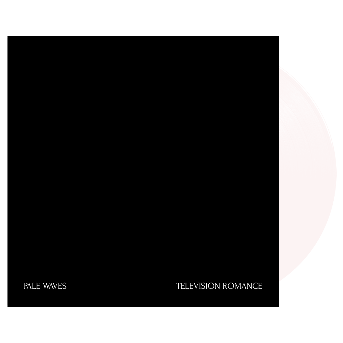 Pale Waves: Television Romance / There's A Honey White 7