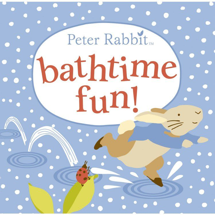 Peter Rabbit Peter Rabbit Bathtime Fun (Bath Book)