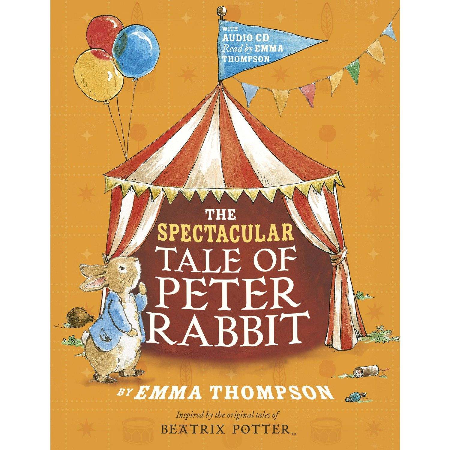 Peter Rabbit The Spectacular Tale of Peter Rabbit (Paperback and CD)