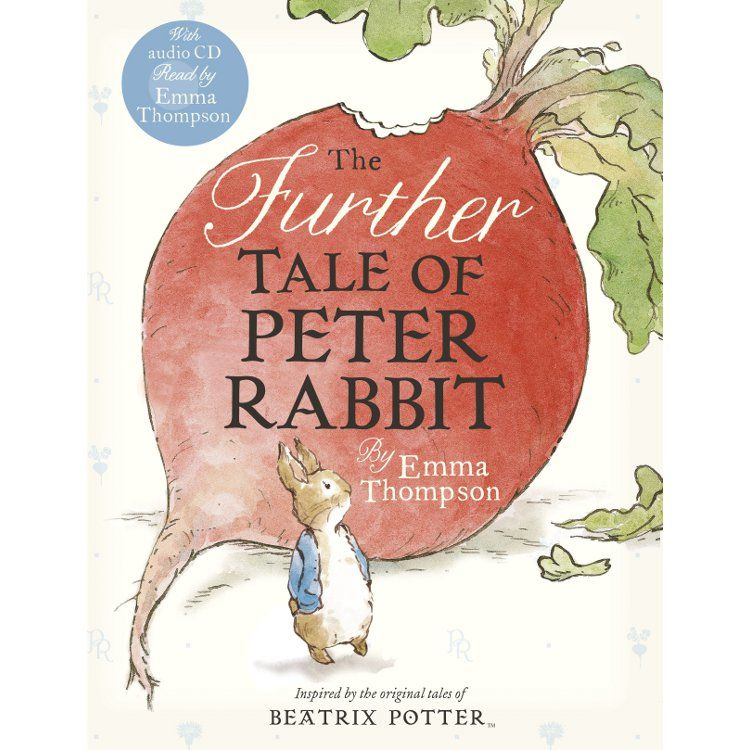 Peter Rabbit The Further Tale of Peter Rabbit (Book and CD)